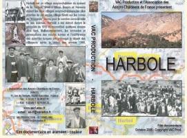 Harbole es un poblado en el distrito de Silopi, en la Provincia de Shirnak. Su nombre deriva de Harwala, el nombre acadio de este antiguo poblado que contiene numerosas ruinas asirias.